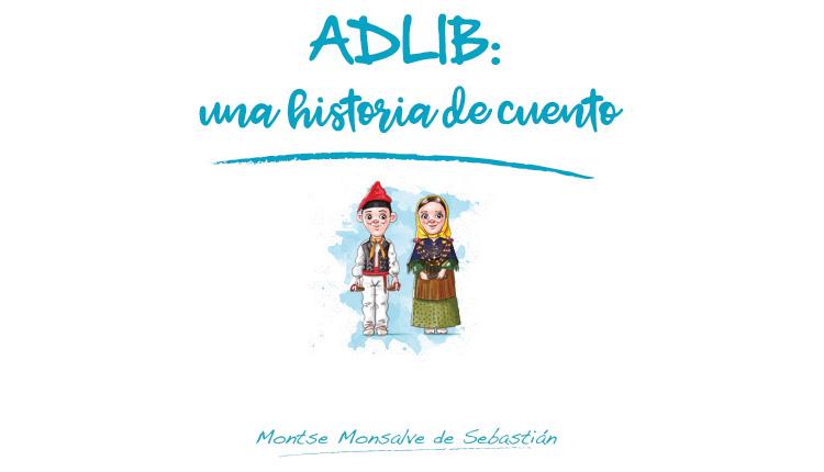 Adlib, una historia de cuento